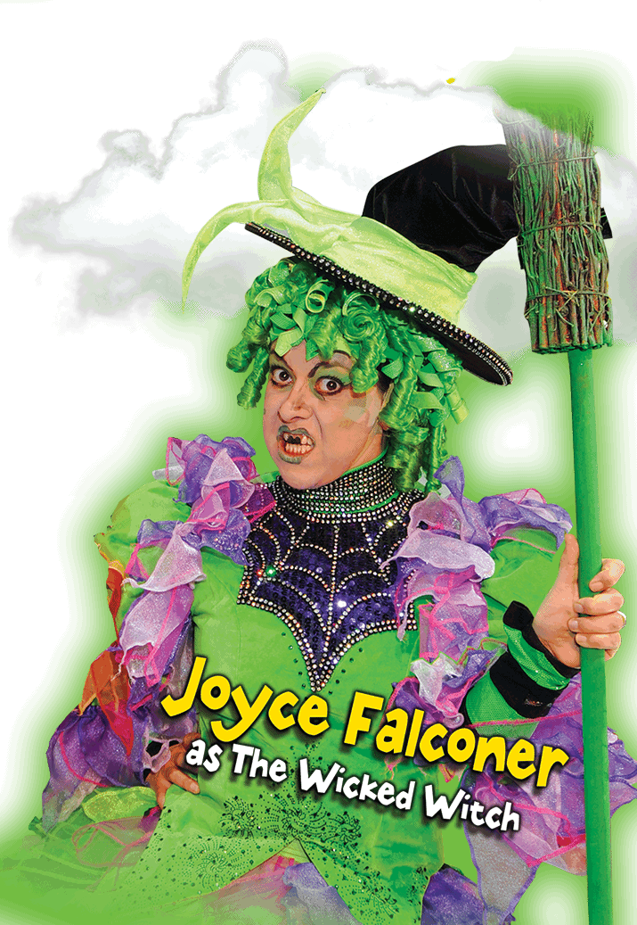 Joyce Falconer as the Wicked Witch of the West